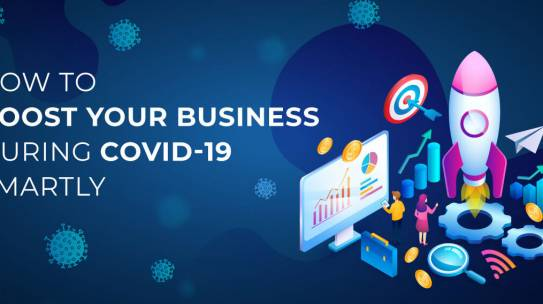 Covid lockdown: A Guide to boost your business after lockdown